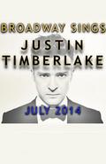 Broadway Sings Justin Timberlake