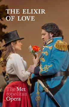 Metropolitan Opera: L'Elisir d'Amore,, NYC Show Poster