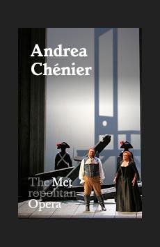 Metropolitan Opera: Andrea Chenier, The Metropolitan Opera, NYC Show Poster