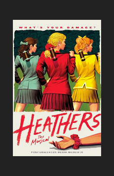 Heathers: The Musical,, NYC Show Poster