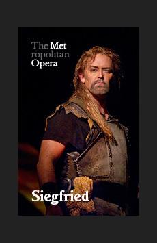 Metropolitan Opera: Siegfried, The Metropolitan Opera, NYC Show Poster
