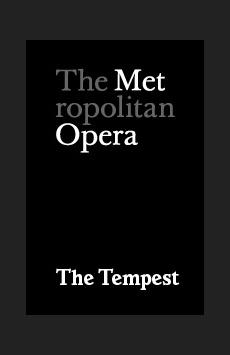 Metropolitan Opera: The Tempest, The Metropolitan Opera, NYC Show Poster