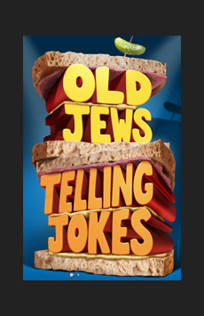 Old Jews Telling Jokes,, NYC Show Poster