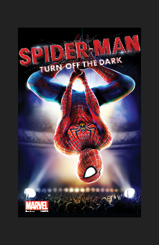 Spider-Man Turn Off the Dark,, NYC Show Poster