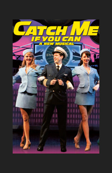 Catch Me If You Can, Neil Simon Theatre, NYC Show Poster