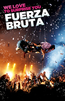 Fuerza Bruta ,, NYC Show Poster
