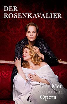 Metropolitan Opera: Der Rosenkavalier, The Metropolitan Opera, NYC Show Poster