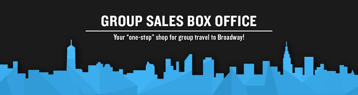Welcome to GROUP SALES BOX OFFICE