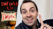 Bottoms Up: Backstage at the Something Rotten! Tour with Rob McClure, Episode 16: Houston, We Don't Have a Problem