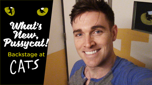 What's New, Pussycat? Backstage at Cats with Tyler Hanes, Episode 1: Meet the Jellicles!