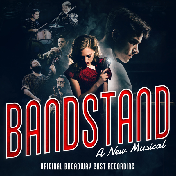 Exclusive First Listen! Hear Corey Cott, Laura Osnes & More on the Bandstand Cast Recording
