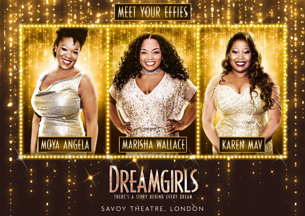 Moya Angela, Marisha Wallace & Karen Mav to Share the Role of Effie in London's Dreamgirls