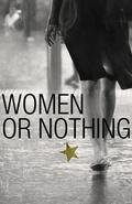 Women or Nothing