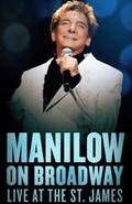 Manilow on Broadway