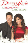 Donny & Marie: A Broadway Christmas