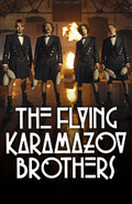 The Flying Karamazov Brothers