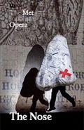 Metropolitan Opera: The Nose