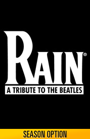 Rain: A Tribute To the Beatles Tickets