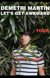 Demetri Martin - The Awkward Tour Tickets