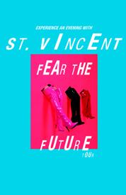 St. Vincent Fear the Future Tour Tickets