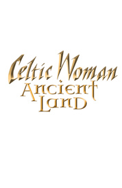 Poster for Celtic Woman: Ancient Land