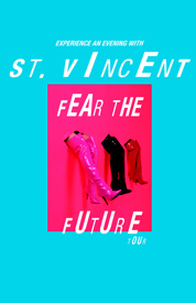 Poster for St. Vincent Fear the Future Tour