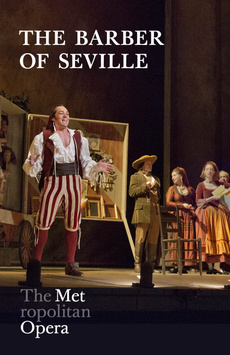 Metropolitan Opera: The Barber of Seville, The Metropolitan Opera, NYC Show Poster