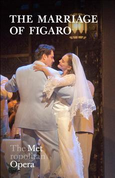 Metropolitan Opera: Le Nozze di Figaro, The Metropolitan Opera, NYC Show Poster