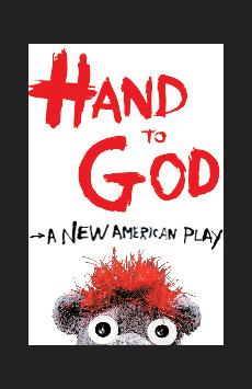 Hand To God, Lucille Lortel Theatre, NYC Show Poster