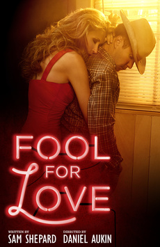 Fool For Love, Samuel J Friedman Theatre, NYC Show Poster