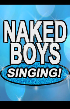 Naked Boys Singing! , Kirk Theatre, NYC Show Poster