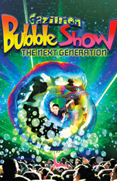 Gazillion Bubble Show , New World Stages - Stage Two, NYC Show Poster