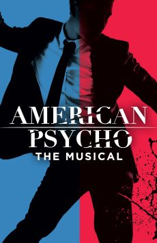 American Psycho, Schoenfeld Theatre, NYC Show Poster