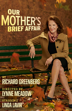 Our Mother's Brief Affair, Samuel J Friedman Theatre, NYC Show Poster
