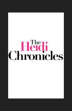 The Heidi Chronicles, Music Box Theatre, NYC Show Poster