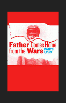 Father Comes Home from the Wars (Parts 1, 2 & 3), Joseph Papp Public Theater/Anspacher Theater, NYC Show Poster