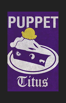 Puppet Titus Andronicus, The Beckett Theatre (Theatre Row), NYC Show Poster
