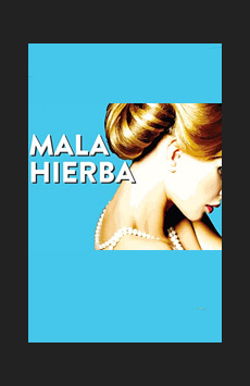 Mala Hierba, WP Theater, NYC Show Poster