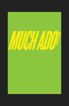 Much Ado About Nothing,, NYC Show Poster