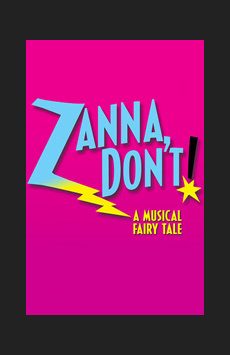 Zanna, Don't! Class Reunion,, NYC Show Poster