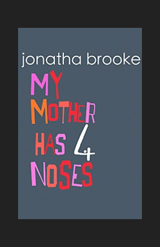 My Mother Has 4 Noses,, NYC Show Poster