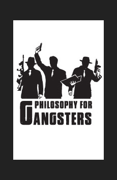 Philosophy For Gangsters, The Beckett Theatre (Theatre Row), NYC Show Poster
