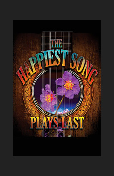 The Happiest Song Plays Last, Tony Kiser Theatre, NYC Show Poster