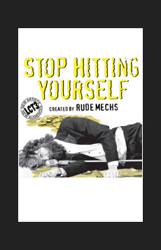 Stop Hitting Yourself, Claire Tow Theatre, NYC Show Poster
