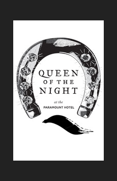 Queen of the Night, Diamond Horseshoe at The Paramount Hotel, NYC Show Poster