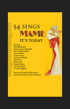 It's Today... 54 Sings Mame, Feinstein's/54 Below, NYC Show Poster