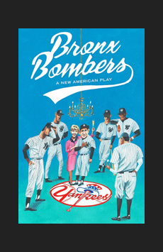 Bronx Bombers, Circle In The Square Theatre, NYC Show Poster