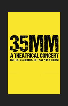 35mm, Feinstein's/54 Below, NYC Show Poster
