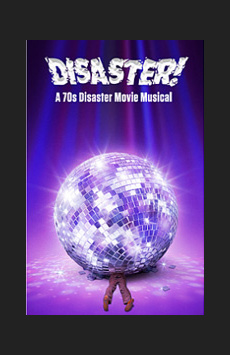 Disaster!, St. Luke's Theatre, NYC Show Poster