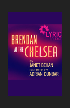 Brendan at the Chelsea, Acorn Theatre at Theatre Row, NYC Show Poster
